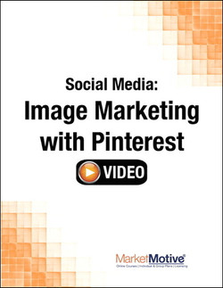 Social Media: Image Marketing with Pinterest (Streaming Video)