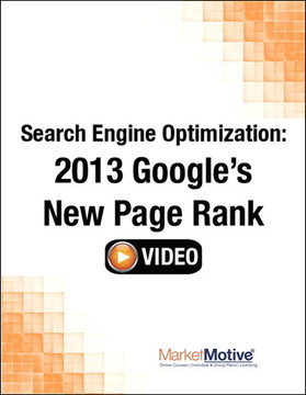 Search Engine Optimization: 2013 Google's New Page Rank (Streaming Video)