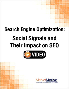 Search Engine Optimization: Social Signals and Their Impact on SEO (Streaming Video)