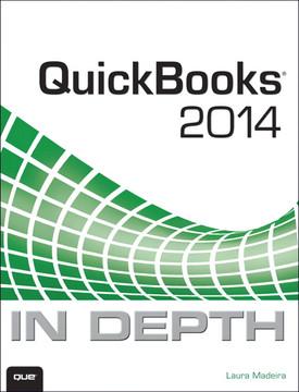 QuickBooks® 2014 In Depth