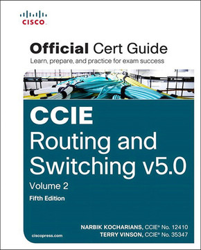 CCIE Routing and Switching v5.0 Official Cert Guide, Volume 2, Fifth Edition
