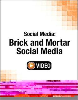 Social Media: Brick and Mortar Social Media (Streaming Video)