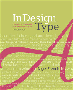 InDesign Type: Professional Typography with Adobe InDesign, Third Edition