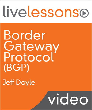 Border Gateway Protocol (BGP) LiveLessons (Video Training)