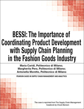 BESSI: The Importance of Coordinating Product Development with Supply Chain Planning in the Fashion Goods Industry
