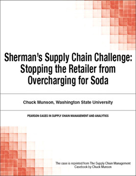 Sherman's Supply Chain Challenge: Stopping the Retailer from Overcharging for Soda
