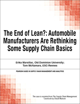 The End of Lean?: Automobile Manufacturers Are Rethinking Some Supply Chain Basics
