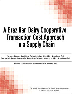 A Brazilian Dairy Cooperative: Transaction Cost Approach in a Supply Chain