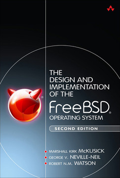 The Design and Implementation of the FreeBSD® Operating System, Second Edition
