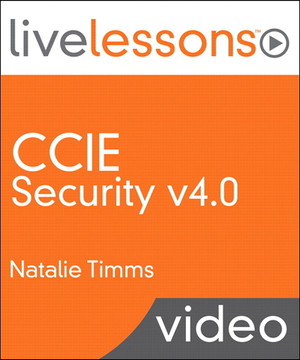CCIE Security v4.0 LiveLessons (Video Training)