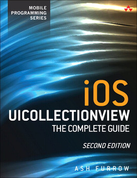 iOS UICollectionView: The Complete Guide, Second Edition