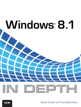 Windows® 8.1 IN DEPTH