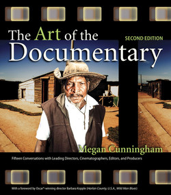 The Art of the Documentary: Fifteen Conversations with Leading Directors, Cinematographers, Editors, and Producers, Second Edition