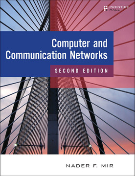 Computer and Communication Networks, Second Edition