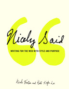 Cover of Nicely Said: Writing for the Web with Style and Purpose