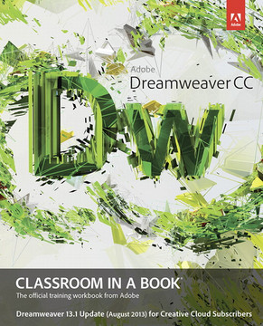Adobe Dreamweaver CC Classroom in a Book - Dreamweaver 13.1 Update (August 2013)