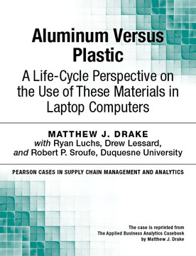 Aluminum Versus Plastic: A Life-Cycle Perspective on the Use of These Materials in Laptop Computers