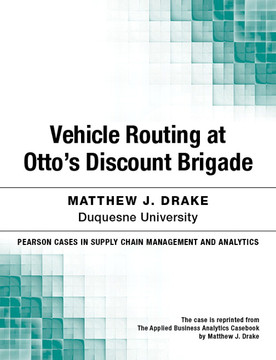 Vehicle Routing at Otto's Discount Brigade