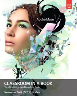 Adobe Muse Classroom in a Book — November 2013 (CC 7.0) Update
