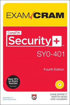 CompTIA® Security+™ SY0-401 Exam Cram, Fourth Edition