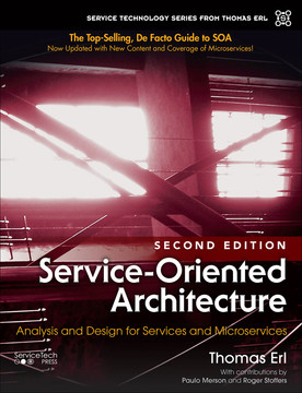 Service-Oriented Architecture: Analysis and Design for Services and Microservices, Second Edition
