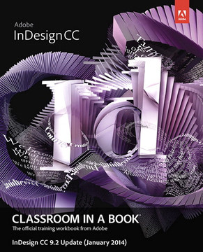 Adobe InDesign CC Classroom in a Book-InDesign 9.2 Update (January 2014)
