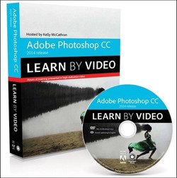 Adobe Photoshop CC Learn by Video (2014 release)
