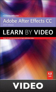 Adobe After Effects CC Learn by Video (2014 release)