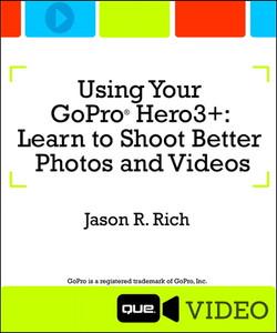 Using Your GoPro Hero3+