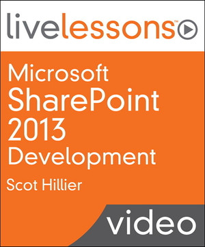 Microsoft SharePoint 2013 Development LiveLessons (Video Training)