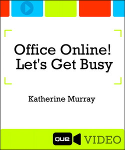 Office Online! Let's Get Busy