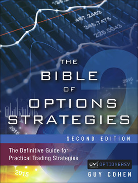 The Bible of Options Strategies: The Definitive Guide for Practical Trading Strategies, Second Edition