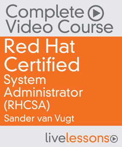 Red Hat Certified System Administrator (RHCSA) Complete Video Course
