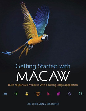 Getting Started with Macaw: Build responsive websites with a cutting-edge application