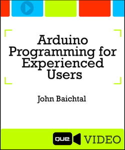 Arduino Programming for Experienced Users