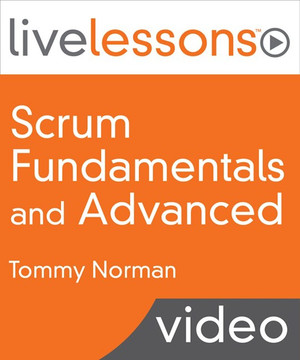 Scrum Fundamentals and Advanced