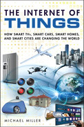 Cover of The Internet of Things: How Smart TVs, Smart Cars, Smart Homes, and Smart Cities Are Changing the World