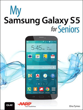 My Samsung Galaxy S®5 for Seniors
