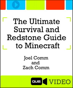The Ultimate Survival and Redstone Guide to Minecraft