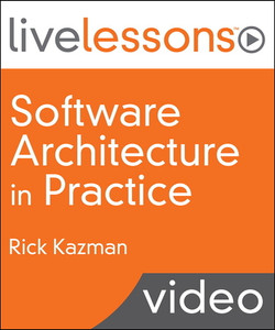 Software Architecture in Practice LiveLessons (Video Training)