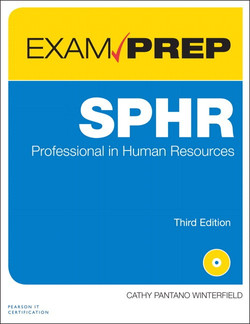 SPHR Exam Prep: Senior Professional in Human Resources, Third Edition