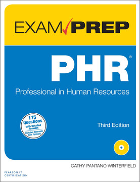 PHR Exam Prep: Professional in Human Resources, Third Edition