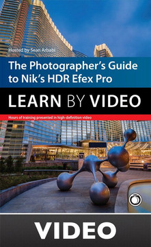 'The Photographer'\''s Guide to HDR Efex Pro: Learn by Video'