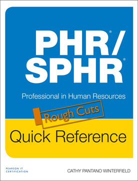 PHR/SPHR Quick Reference: Professional in Human Resources
