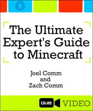 The Ultimate Expert's Guide to Minecraft: Expert Crafting and Hardcore Survival