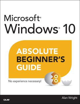 Windows 10 Absolute Beginner's Guide