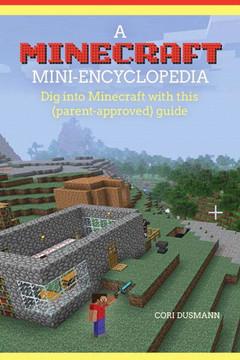 A Minecraft Mini-Encyclopedia