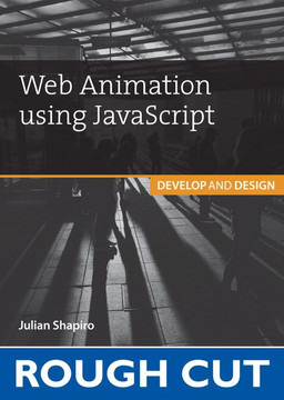 Web Animation using JavaScript: Develop and Design