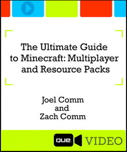 The Ultimate Guide to Minecraft: Multiplayer and Resource Packs