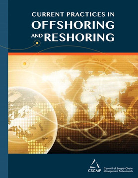 Current Practices in Offshoring and Reshoring